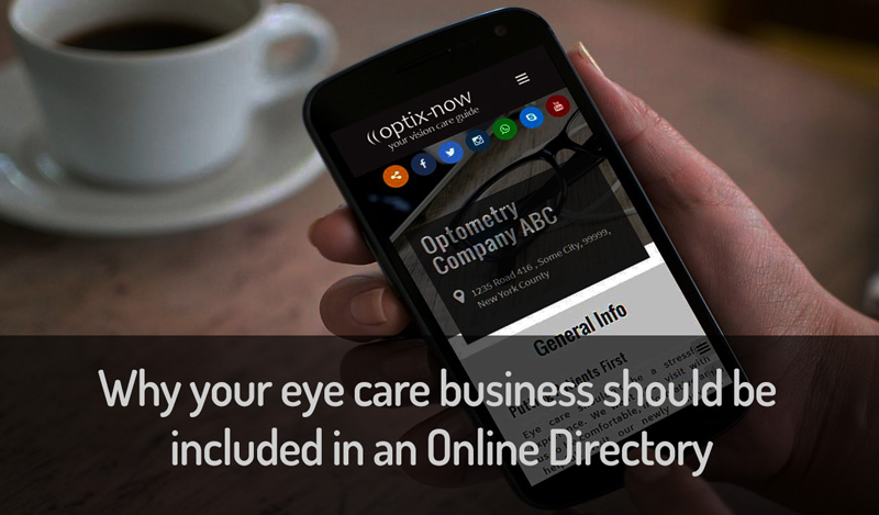 Why your your eye care business should be included in Online Directories